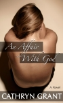 An Affair With God - Suburban Noir Cathryn Grant