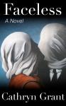 Faceless Suburban Noir Novel Cathryn Grant
