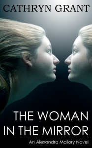 The Woman In the Mirror Cathryn Grant