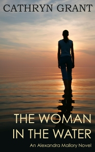 The Woman In the Water Cathryn Grant